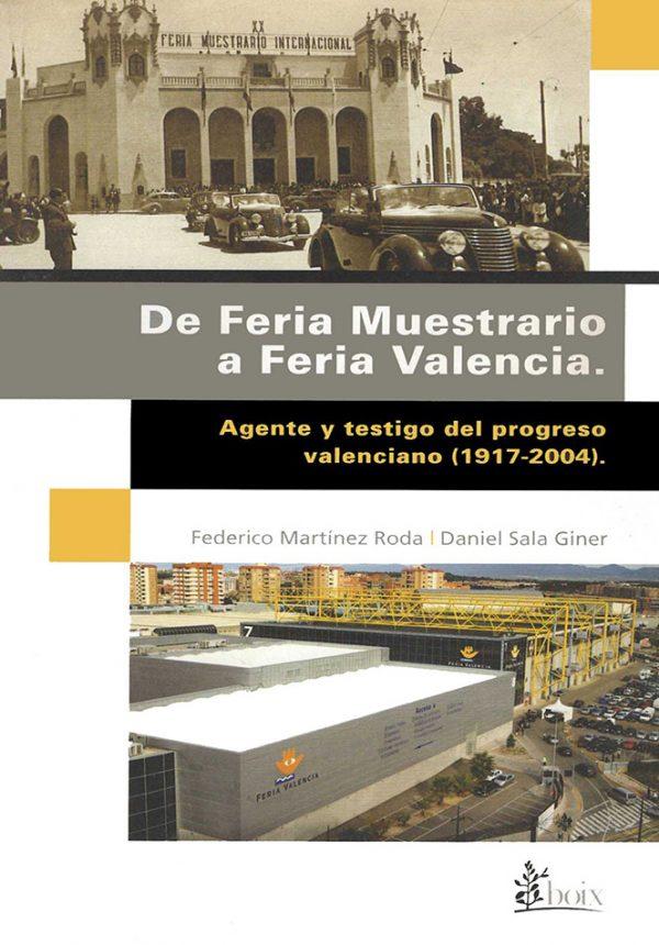 De Feria Muestrario a Feria Valencia