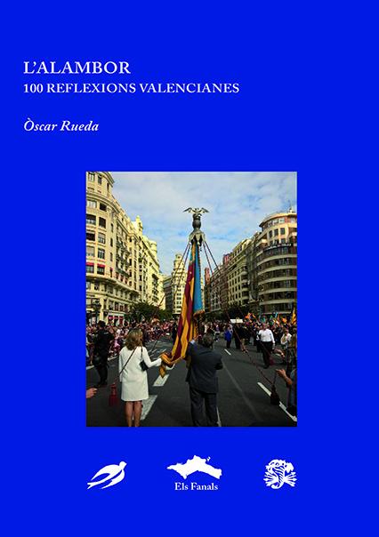 L'Alambor. 100 reflexions valencianes.