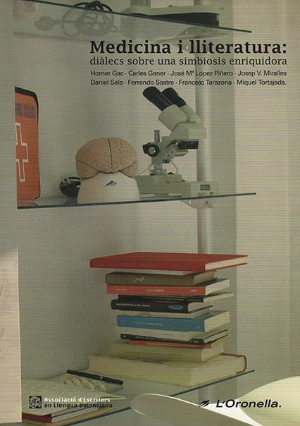Medicina i Lliteratura: diàlec per a una simbiosis enriquidora