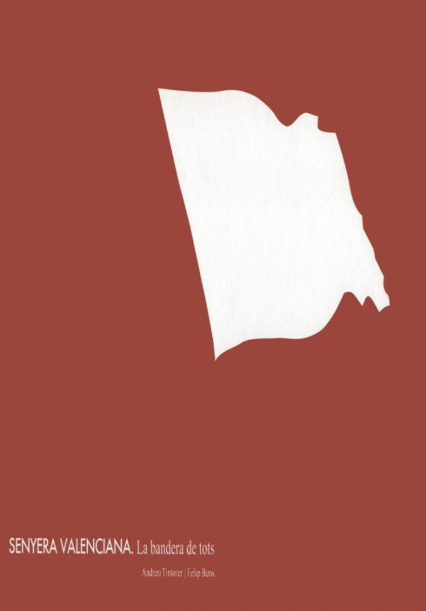 Senyera Valenciana. La bandera de tots A.