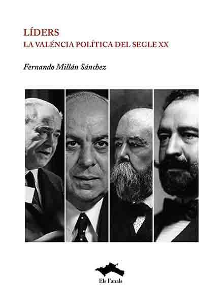 Líders. La Valéncia política del segle XX