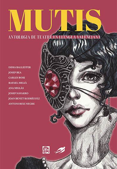 Mutis. Antologia de teatre en llengua valenciana