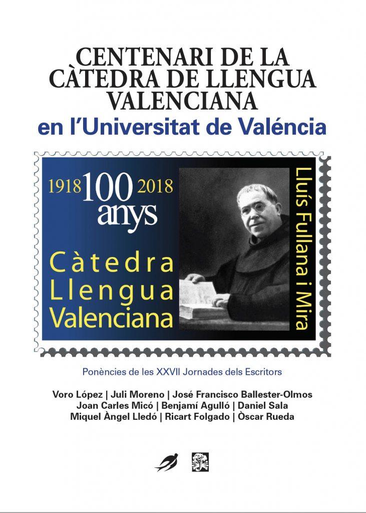 Centenari de la Càtedra de Llengua Valenciana en l'Universitat de Valéncia