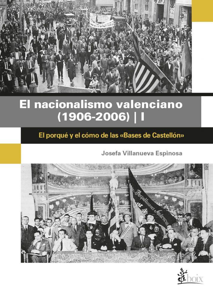 El nacionalismo valenciano (1906-2006) | I