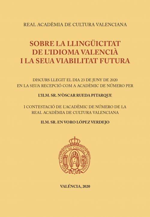 Sobre la llingüicitat de l'idioma valencià i la seua viabilitat futura